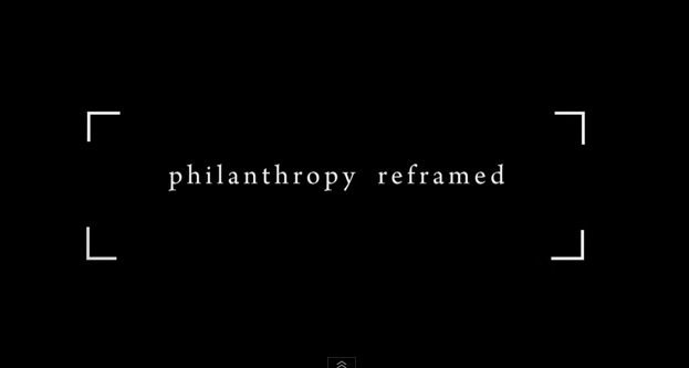 philanthropy reframed vid screenshot