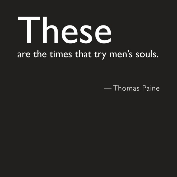 soul of philanthropy quotes_times that try mens souls